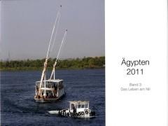 Band 3 befasst sich mit Bildern, die das Leben entlang des Nils zeigen. / Book #3 shows photographs of the life around the river Nile